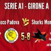 Coco Loco Padova vs Sharks Monza A1 5-8