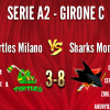 Turtles Milano vs SHARKS MONZA A2 3-8