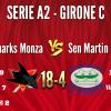 SHARKS MONZA A2 vs Sen Martin Modena 18-4