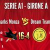 SHARKS MONZA A1 vs Dream Team Milano 16-4